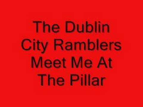 Dublin City Ramblers - Meet Me At The Pillar