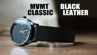 MVMT CLASSIC BLACK LEATHER WATCH REVIEW (HD)