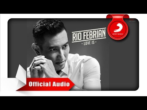 Rio Febrian - Never Let You Go [Official Audio Video]