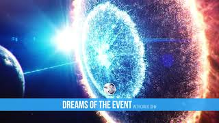 Ep. 1: Dreams of The Event