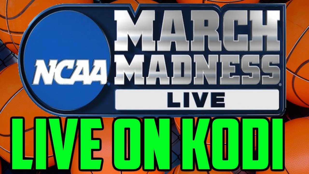 ncaa march madness 2017 kodi free live stream youtube