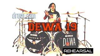 PANGERAN CINTA - DEWA 19 - REHEARSAL- DRUMCAM
