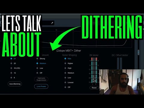 Let's Talk About Dithering - How To Dither In Izotope Ozone Maximizer 8 - FL Studio 12 Tutorial - HD