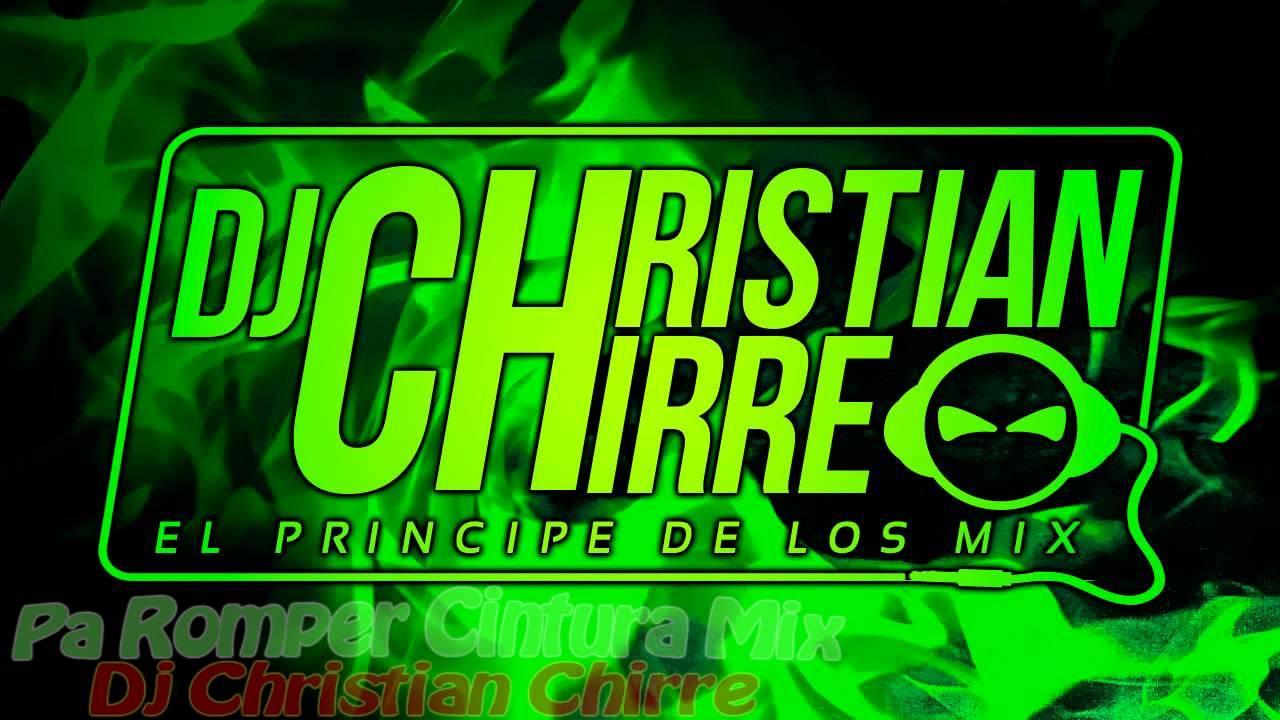 musica de dj christian chirre