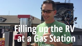 Filling the RV at a Gas Station