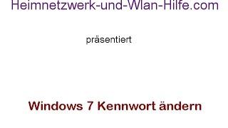 Windows 7 Kennwort ändern! Heimnetzwerk-Tutorials für Windows Benutzer