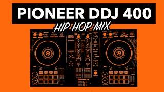 DDJ 400 Hip Hop Mix - #SundayDJSkills