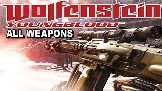 Wolfenstein Youngblood - All Weapons                        PC 1440P60FPS