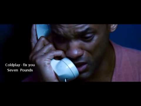 ColdPlay - Fix You - ' Seven Pounds ' Movie .. by. Shawky Gerrard