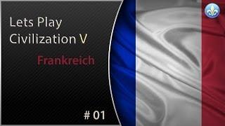 Lets Play Civilization V BNW #01 - Frankreich - Der Anfang (Deutsch) (HD)