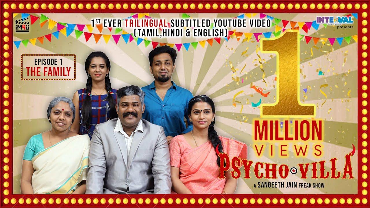 Download Psycho Villa II Ep 1 The Family II Comedy Series II (With English,Tamil & Hindi Subtitles)