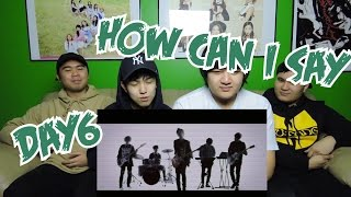 Video DAY6 - HOW CAN I SAY MV REACTION (FUNNY FANBOYS) download MP3, 3GP, MP4, WEBM, AVI, FLV Desember 2017