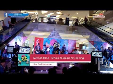 Live Perform Merpati Band - Terima Kasihku Feat. Bening (Launching Nagaswara T8P P8P)