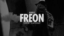 Gedz - Freon prod. CatchUp