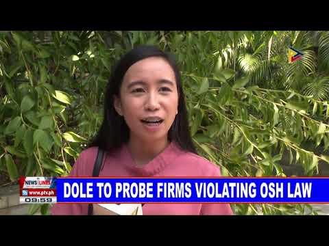 DOLE to probe firms violating OSH Law