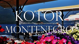 Kotor, Montenegro:  A Day in Port and Departure