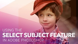 New Select Subject Feature in Adobe Photoshop CC 2018