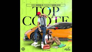 Ding Dong - Top Coote (Official Audio) ft. Shizzle Sherlock