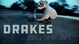 DRAKES BBQ BMX JAM!