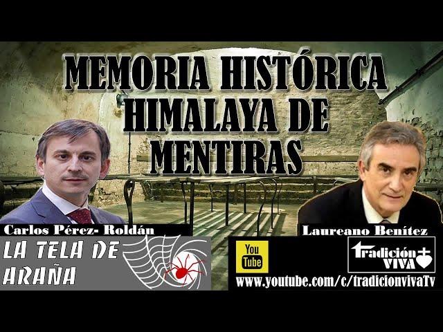 #MemoriaHistórica. Himalaya de mentiras