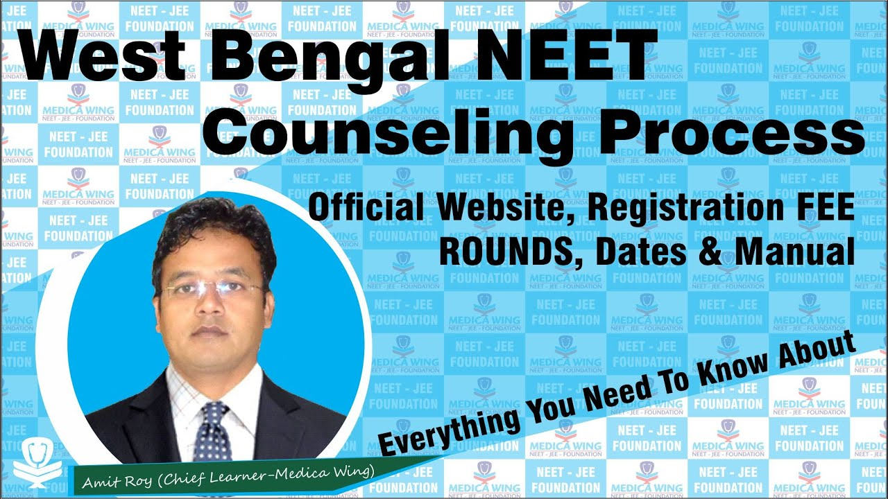 West Bengal NEET Counselling  2020 Process | WBMCC Counseling Process 2020. WB NEET Official Website