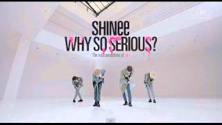 SHINee - WHY SO SERIOUS Mp3