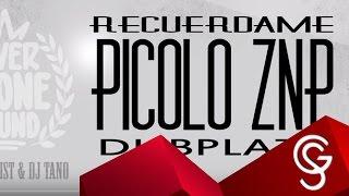 PICOLO ZNP - RECUERDAME DUBPLATE RIVER STONE SOUND