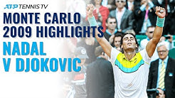 Rafael Nadal v Novak Djokovic Monte Carlo 2009 | Classic Tennis Highlights