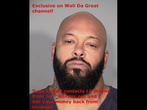 "Thumbnail: Suge Knight calls lil wayne from jail""Bail me out,I'll handle birdman for you!!""MUST SEE!"