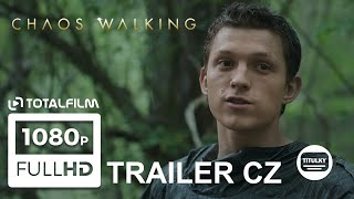 Chaos Walking (2021) CZ HD trailer