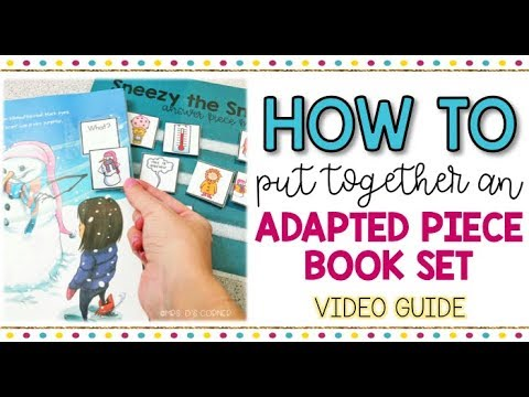 How To Make An Adapted Piece Book Set Video Guide