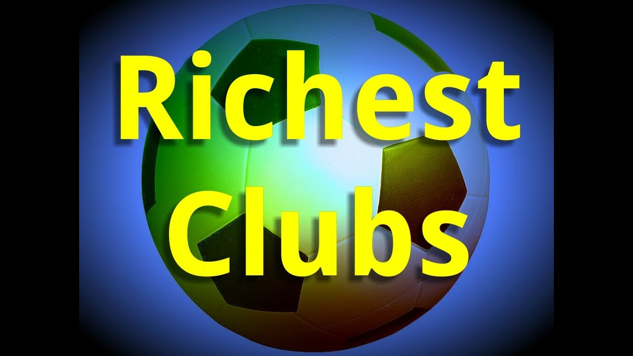 Top 10 Most Valuable (Richest) Football (Soccer) Clubs In ...