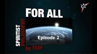 Spiritism Philosophy FOR ALL Episode 2 Being a victim vs. being responsible