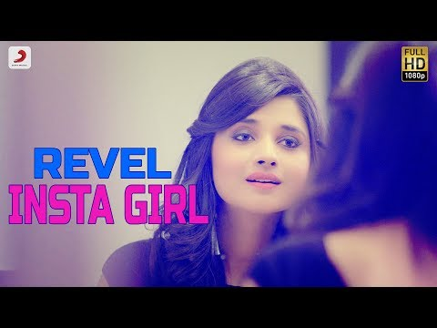 Revel - Insta Girl | Kanika Maan | Latest Punjabi Song 2017