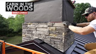 Cabin in The Woods: Finishing the Chimney  Versetta Stone