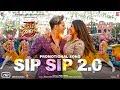 Sip Sip 2.0   Street Dancer 3D   Varun D, Shraddha K, Aparshakti K   Garry S, Jasmine S, Tanishk B
