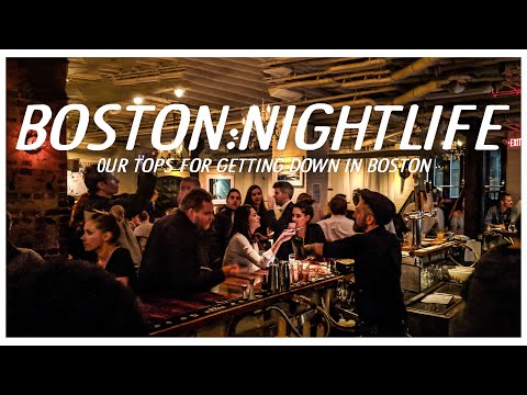 Boston ultimate Bar Guide  Where do drink, go out, and nightlife in