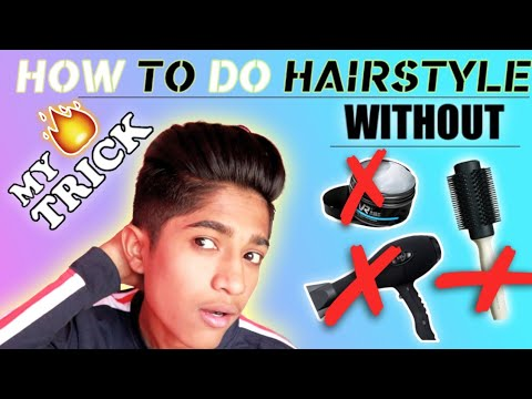 HOW TO DO HAIRSTYLE WITHOUT HAIRWAX , HAIRDRYER,  ROUNDBRUSH / MY TRICK 🔥