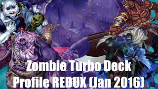 Yu-Gi-Oh! Zombie Turbo Deck Profile REDUX (January 2016 -Team DC-)