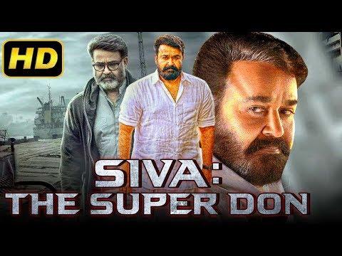 Siva: The Super Don (2019) Tamil Hindi Dubbed Full Movie | Mohanlal, Vijay, Kajal Aggarwal