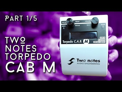 Two Notes Torpedo Cab M Part 1/5