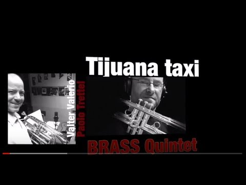 Tijuana taxi for  Brass Quintet by V.Valerio & P.Trettel