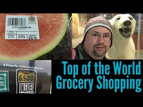 Grocery Shopping in Barrow [Alaska Summer 2016 #12]