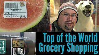 Grocery Shopping in Barrow [Alaska Summer 2016 #12]