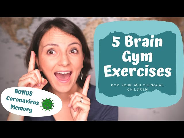5 BRAIN GYM and Coordination Exercises for Your Multilingual Kids