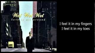 WET WET WET - Love Is All Around (with lyrics)