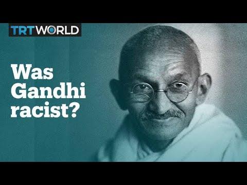 Was Mahatma Gandhi racist?