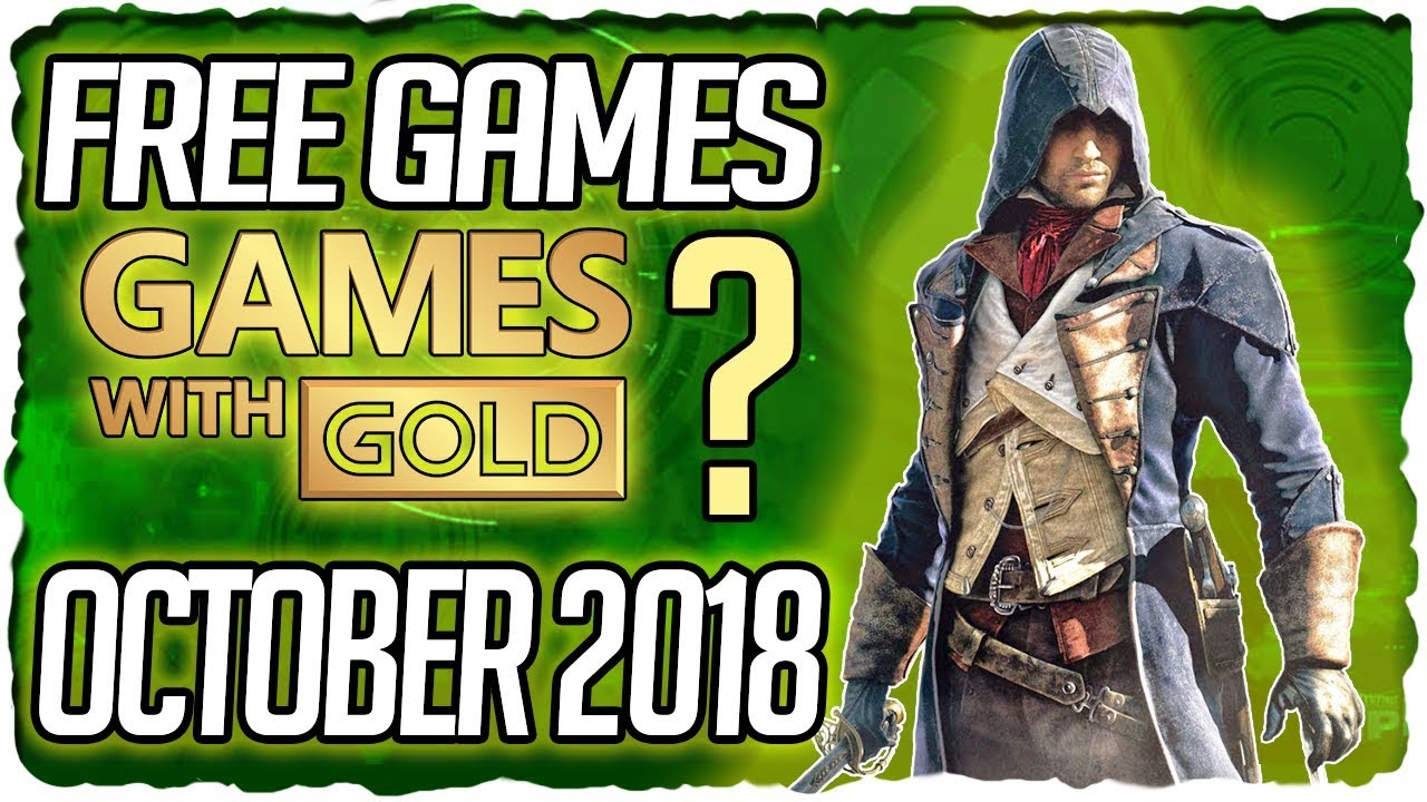 Xbox Games With Gold October 2018 Predictions Xbox