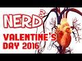 Nerd³'s Valentine's Day 2016