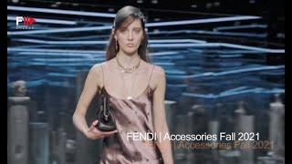FENDI Accessories Fall 2021 - Fashion Channel